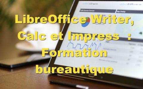 Formation Bureautique LibreOffice